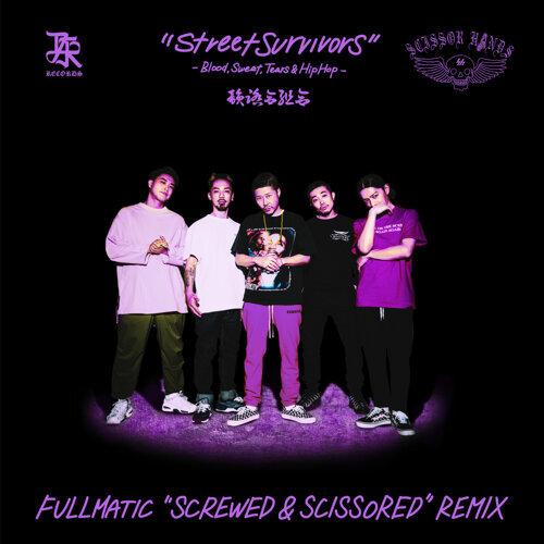Street Survivors (Fullmatic Screwed & Scissored Remix)