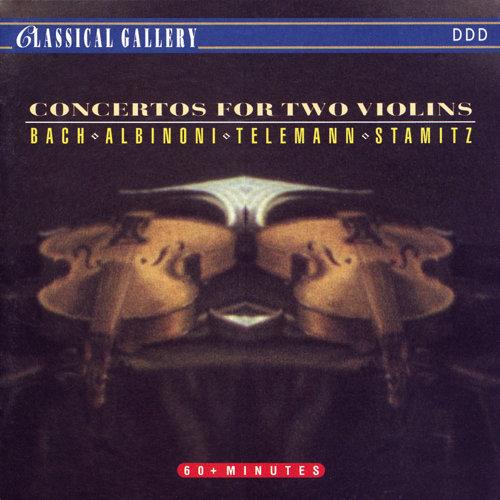 Bach - Albinoni - Telemann - Stamitz: Concertos for Two Violins