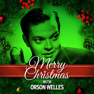 Merry Christmas with Orson Welles