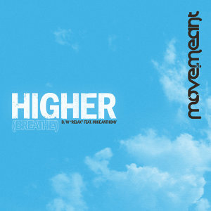Higher (Breathe) / Relax - Single