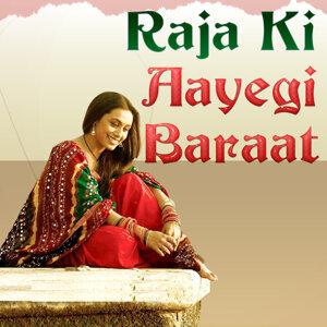 Raja Ki Aayegi Baraat (Original Motion Picture Soundtrack)