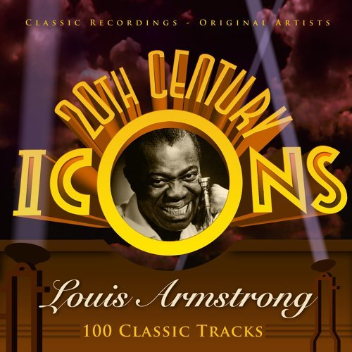 20th Century Icons - Louis Armstrong