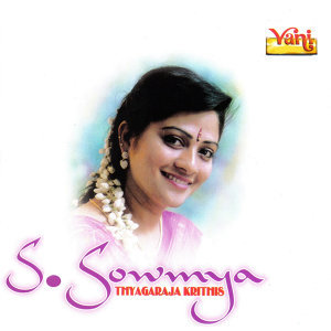 S. Sowmya - Thyagaraja Krithis