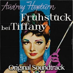 Fruhstuck Bei Tiffany - Original Soundtrack