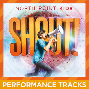 Shout! - Performance Tracks