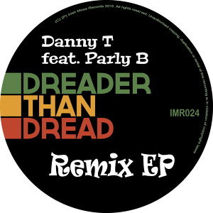 Dreader Than Dread (feat. Parly B)