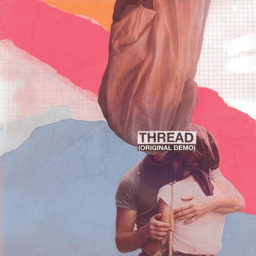 Thread - Original Demo
