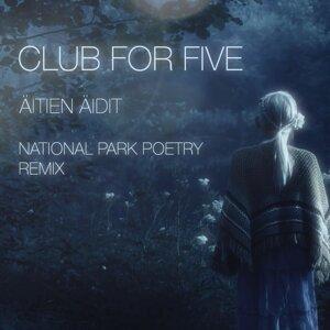 Äitien äidit - National Park Poetry Remix