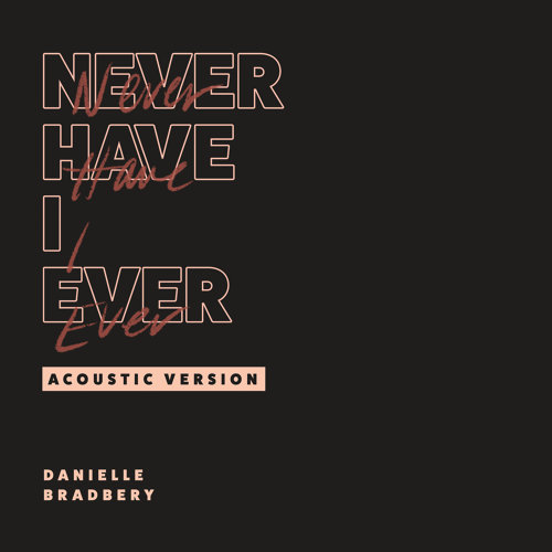 Never Have I Ever - Acoustic Version