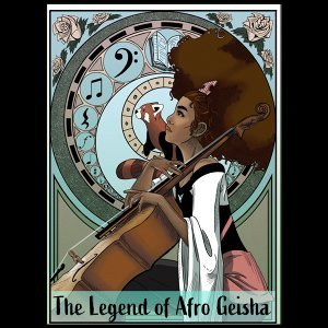 The Legend of Afro Geisha