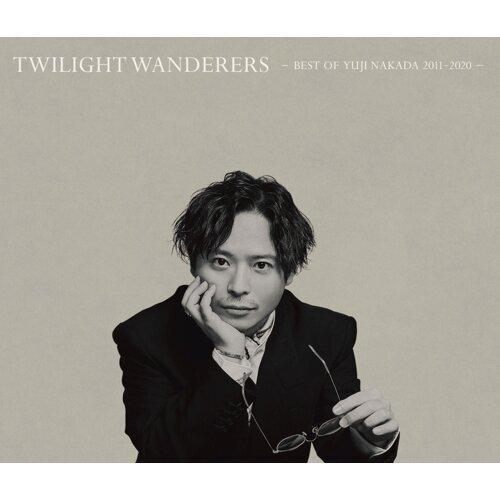 TWILIGHT WANDERERS BEST OF YUJI NAKADA -2011-2020-