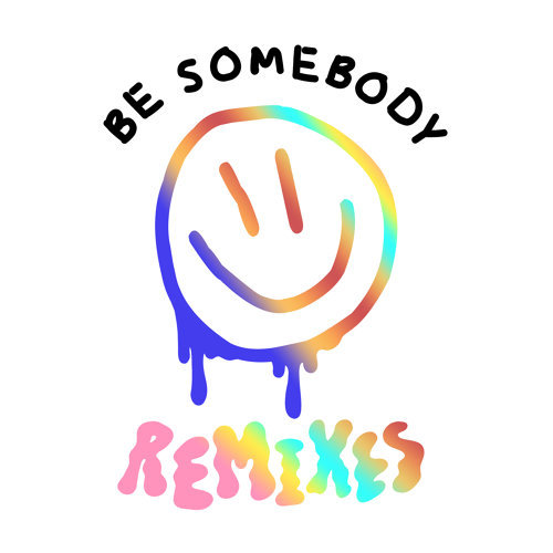 Be Somebody - Remixes