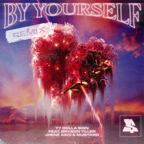 By Yourself (feat. Bryson Tiller, Jhené Aiko & Mustard) - Remix