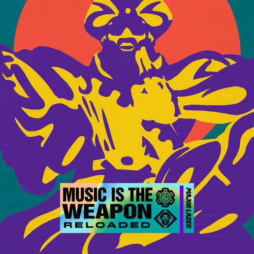 Music Is The Weapon - Reloaded
