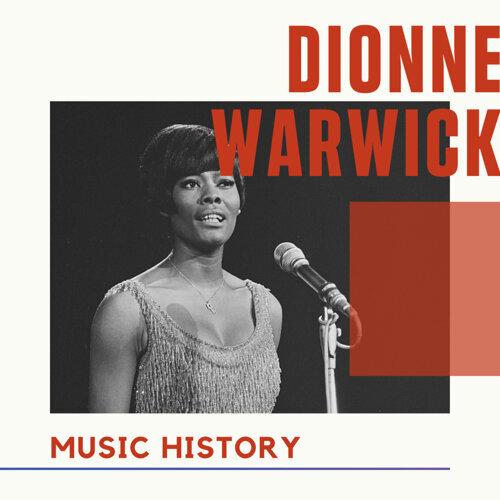 Dionne Warwick - Music History