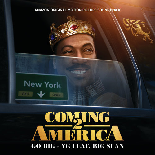 Go Big - From The Amazon Original Motion Picture Soundtrack Coming 2 America