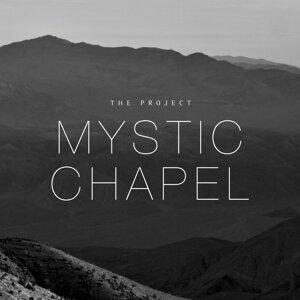 Mystic Chapel