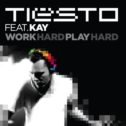 Work Hard, Play Hard (Radio Mix)