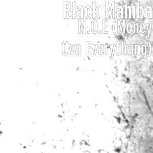 M.O.E (Money Ova Everythang)
