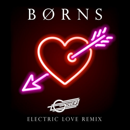 Electric Love - Oliver Remix