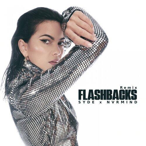 Flashbacks - Syde X Nvrmind Remix