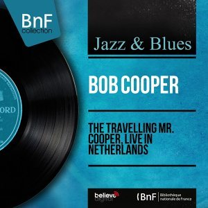 The Travelling Mr. Cooper, Live in Netherlands - Live, Mono Version