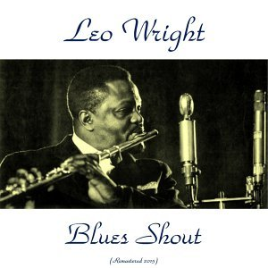 Blues Shout - Remastered 2015