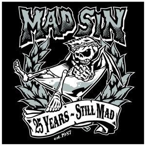 25 Years - Still Mad