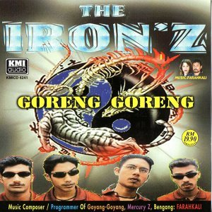 The Ironz (Goreng - Goreng)