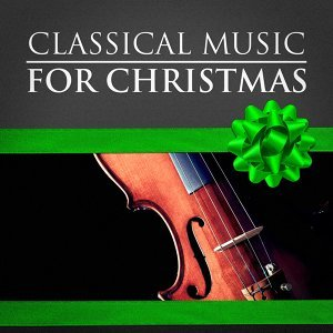 Classical Music for Christmas