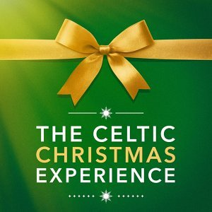 The Celtic Christmas Experience