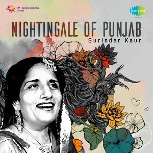 Nightingale of Punjab: Surinder Kaur
