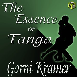 The Essence of Tango - Gorni Kramer