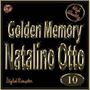 Golden Memory: Natalino Otto, Vol. 10