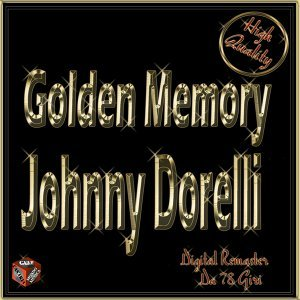 Golden Memory: Johnny Dorelli