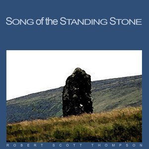 Song of the Standing Stone