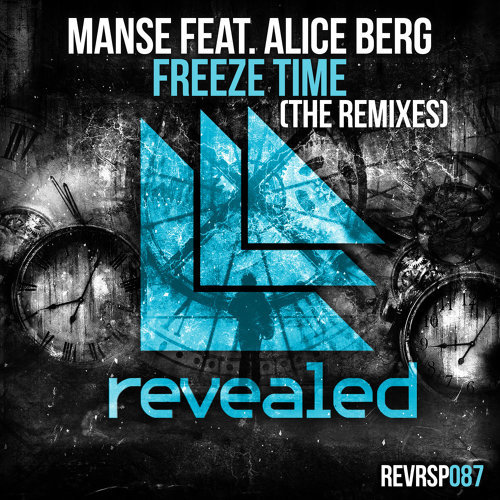 Freeze Time - The Remixes