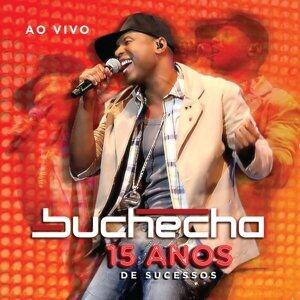 Buchecha - 15 Anos de Sucesso Deluxe