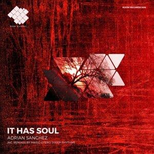 It Has Soul