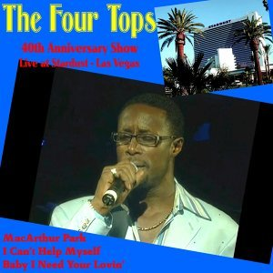 Four Tops 40th Anniversary Show (Live at Stardust, Las Vegas)