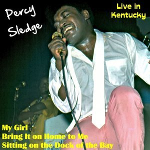 Percy Sledge: Live in Kentucky