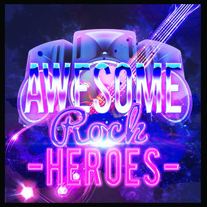 Awesome Rock Heroes