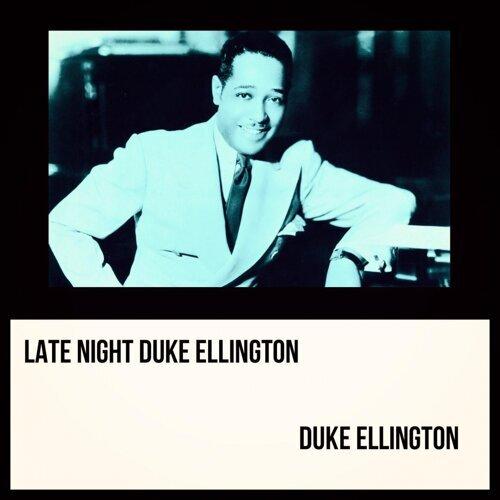 Late Night Duke Ellington