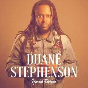 Duane Stephenson: Special Edition - Deluxe Version