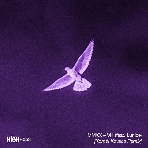 MMXX – VIII (Kornél Kovács Remix)