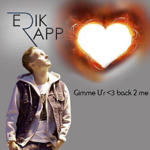 Gimme U'r <3 Back 2 Me