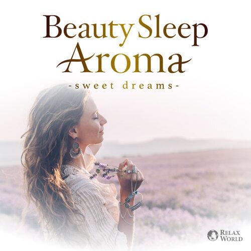 アロマセラピストがすすめる美しく眠るヒーリング・アロマ ~心地の良い癒しの眠り