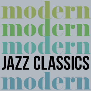 Modern Jazz Classics