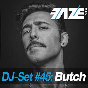 Faze DJ Set #45: Butch