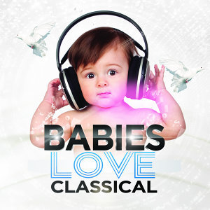 Babies Love Classical